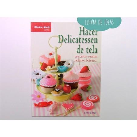 Libro - Hacer delicatessen de tela