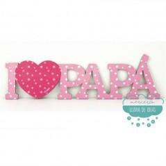 Letrero de madera rosa - I love papá
